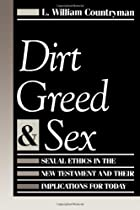 Dirt, Greed, and Sex: Sexual Ethics in the…
