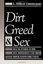 Dirt Greed & Sex by L. William Countryman