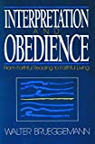 Brueggemann, Walter: Interpretation and Obedience: From Faithful Reading to Faithful Living
