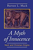 A myth of innocence: Mark and Christian…