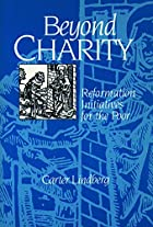 BEYOND CHARITY by H Carter Lindberg