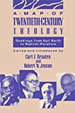 Jenson, Robert W.: A Map of Twentieth-Century Theology: Readings from Karl Barth to Radical Pluralism