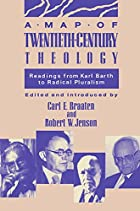 A Map of Twentieth Century Theology by Carl…