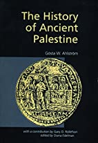The History of Ancient Palestine by Gosta W.…