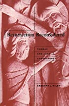 Resurrection reconsidered : Thomas and John…