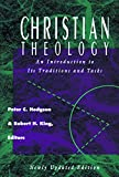 Hodgson, Peter C.: Christian Theology: An Introduction to Its Traditions and Tasks