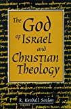 Soulen, R. Kendall: The God of Israel and Christian Theology