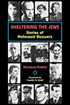 Sheltering the Jews: Stories of Holocaust…