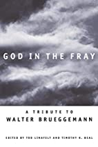 God in the Fray: A Tribute to Walter…