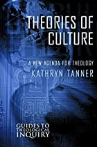 Theories of Culture: A New Agenda for…