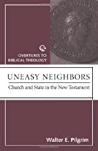 Uneasy Neighbors: Church and State in the…