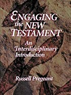 Engaging the New Testament by Russell…
