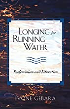 Longing for Running Water: Ecofeminism and…