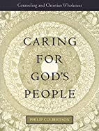 Caring For God's People: Counseling And…