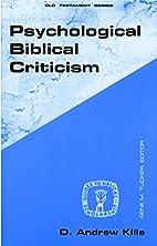 Psychological biblical criticism by D.…