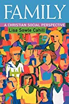 Family: A Christian Social Perspective by…