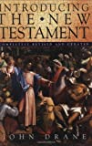 Drane, John: Introducing the New Testament
