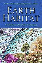 Earth Habitat by Dieter Hessel