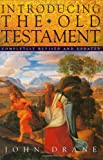 Drane, John William: Introducing the Old Testament