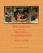Documents from the history of Lutheranism,…