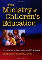 The Ministry of Children's Education:…