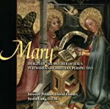 Pelikan, Jaroslav: Mary: Images Of The Mother Of Jesus In Jewish And Christian Perspective