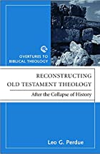 Reconstructing Old Testament Theology: After…