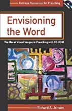 Envisioning The Word: The Use Of Visual…