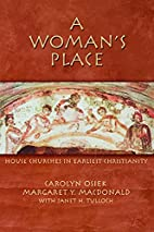 A Woman's Place: House Churches In Earliest…