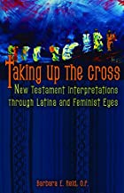 Taking Up the Cross: New Testament…