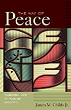 The Way of Peace: Christian Life in Face of…