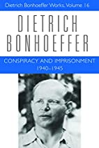 Conspiracy and Imprisonment, 1940-1945…