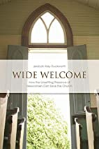 Wide Welcome: How the Unsettling Presence of…