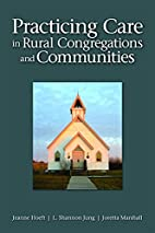 Practicing Care in Rural Congregations and…