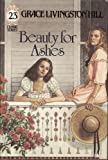 Hill, Grace: Beauty for Ashes