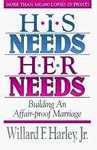 His Needs, Her Needs: Building an…