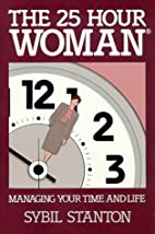 25-Hour Woman, The by Sybil Stanton