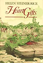Heart Gifts by Helen Steiner Rice