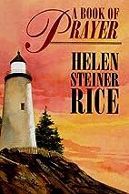 A Book of Prayer by Helen Steiner Rice