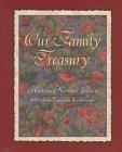 Our Family Treasury by Helen Steiner Rice
