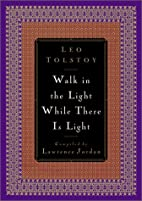 Walk in the Light While There Is Light by…