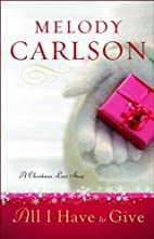 All I Have to Give: A Christmas Love Story…