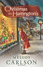 Christmas at Harrington's by Melody…