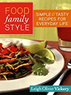Food Family Style: Simple and Tasty Recipes…