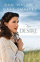 The Desire by Gary Smalley