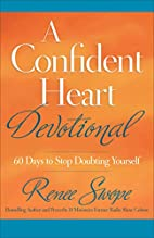 A Confident Heart Devotional: 60 Days to…