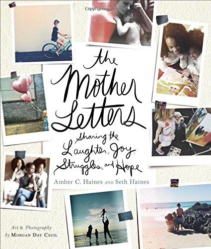 the-mother-letters-sharing-the-laughter-joy-struggles-and-hope