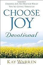 Choose Joy Devotional: Finding Joy No Matter…