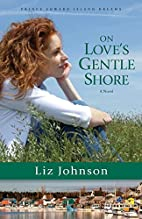 On Love's Gentle Shore (Prince Edward Island…