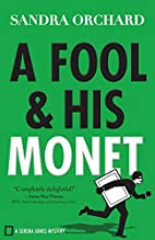 A Fool and His Monet: A Serena Jones Mystery…
